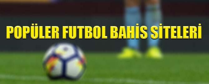 Popüler Futbol Bahis Siteleri